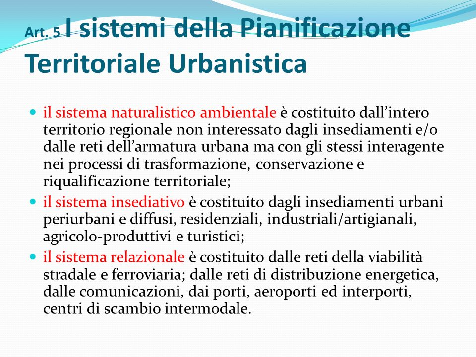 Art. 5 I sistemi della Pianificazione Territoriale Urbanistica