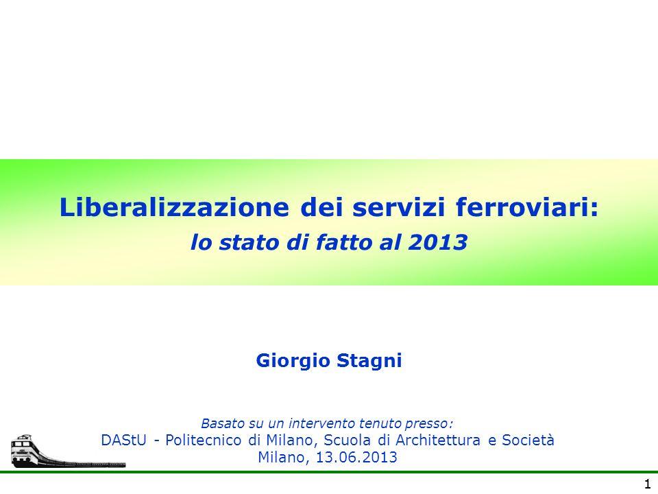 Liberalizzazione dei servizi ferroviari: lo stato di fatto al 2013
