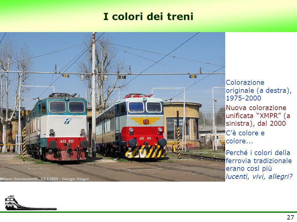 I colori dei treni Colorazione originale (a destra), 1975-2000