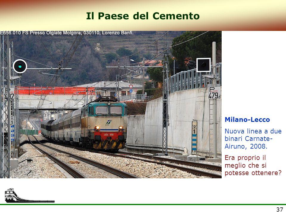Il Paese del Cemento Milano-Lecco