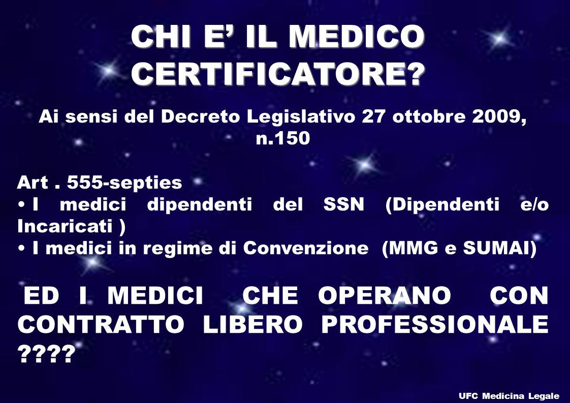 CHI E' IL MEDICO CERTIFICATORE