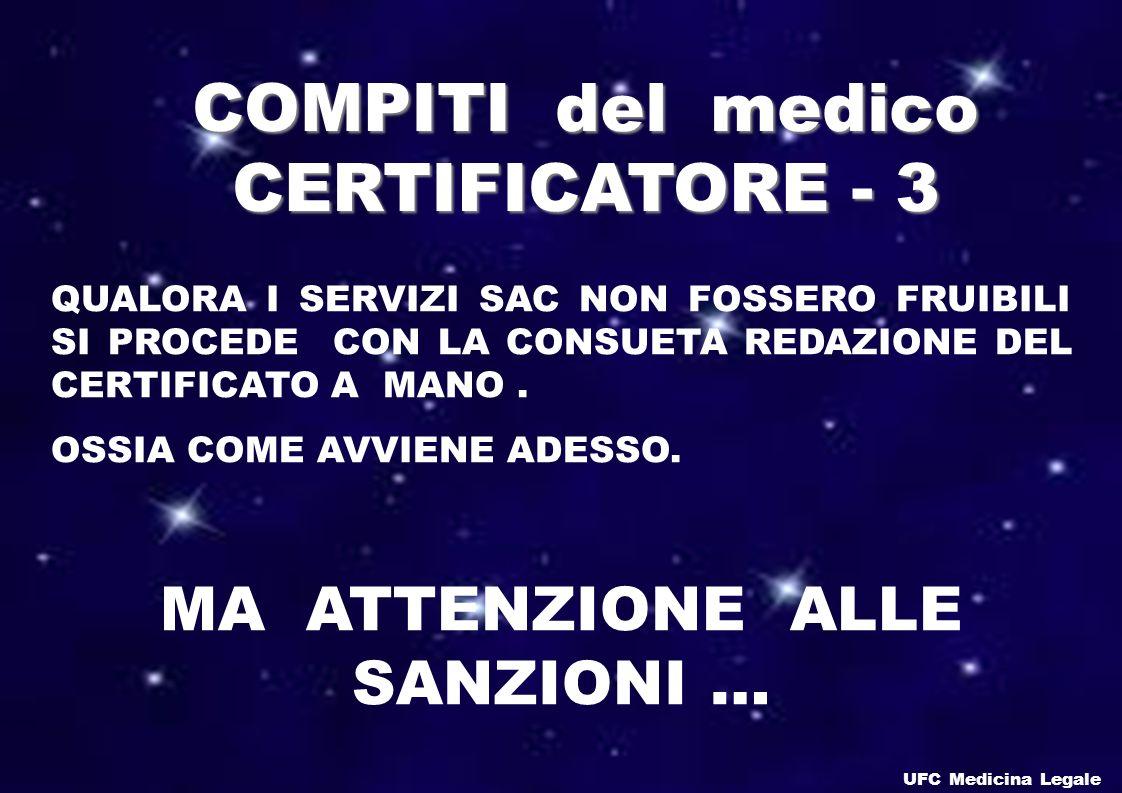 COMPITI del medico CERTIFICATORE - 3 MA ATTENZIONE ALLE SANZIONI …