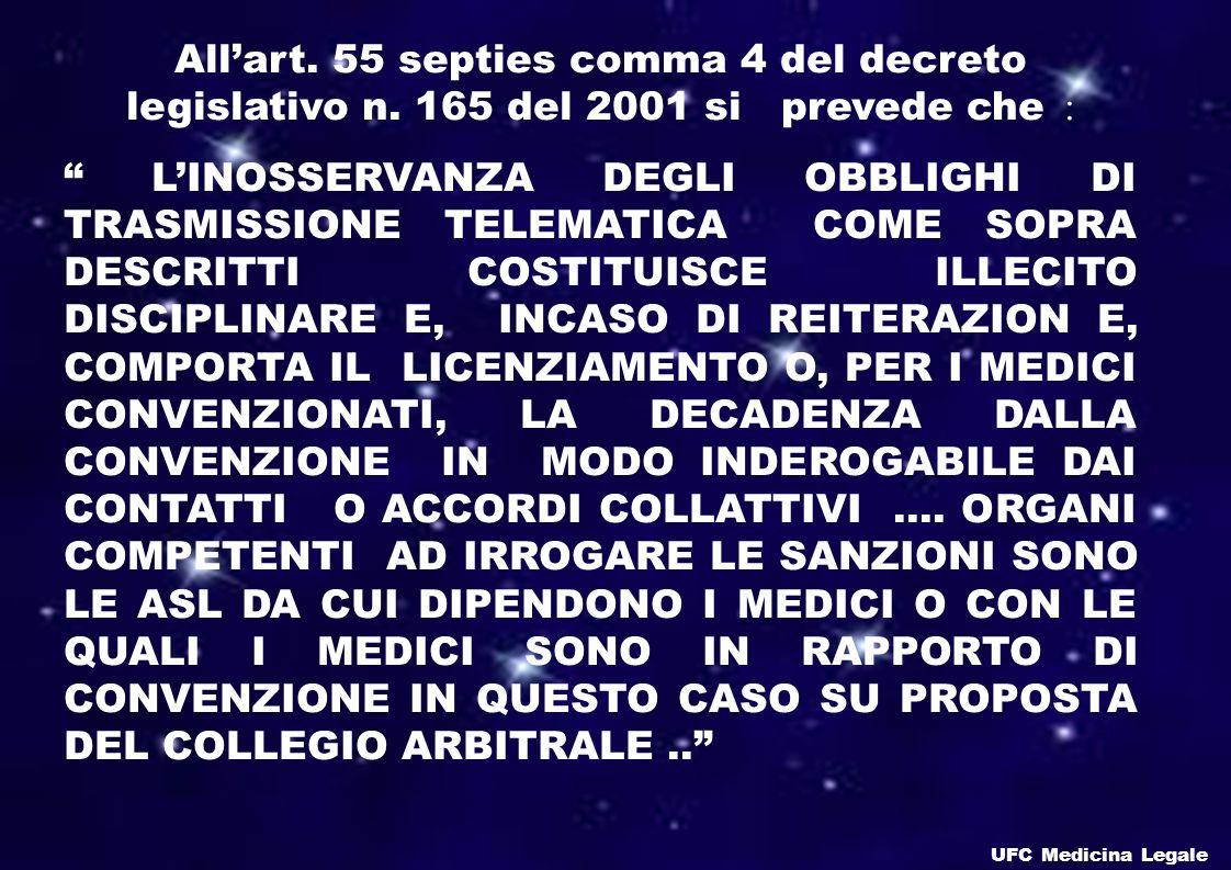 All'art. 55 septies comma 4 del decreto legislativo n