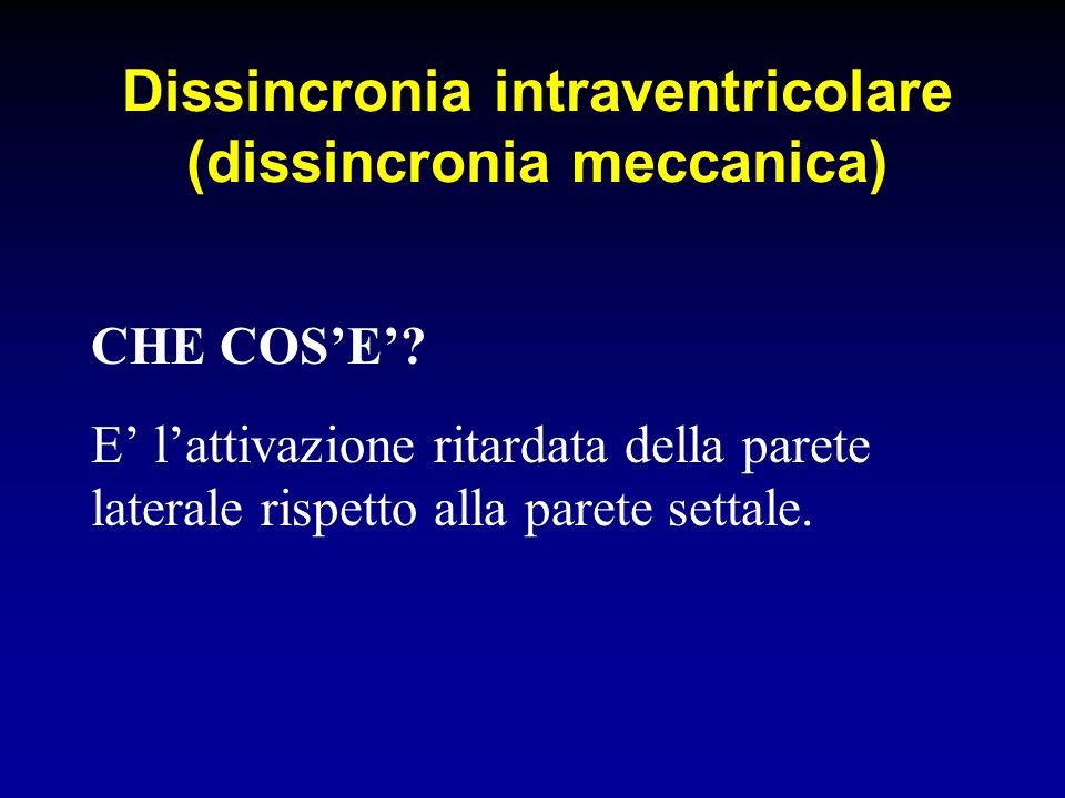 Dissincronia intraventricolare (dissincronia meccanica)