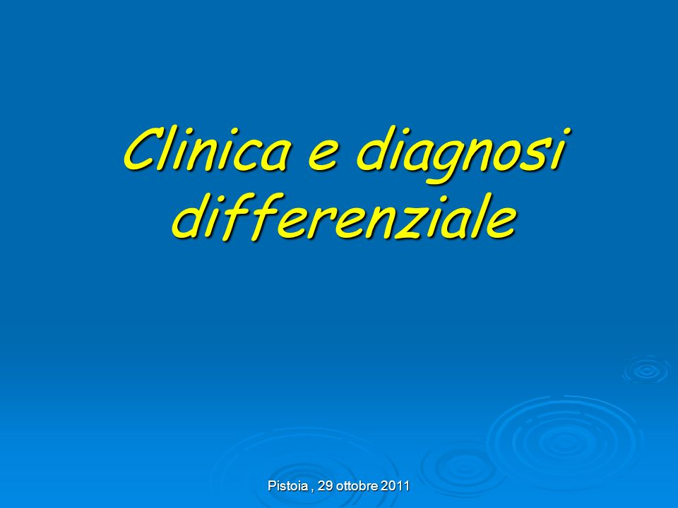 Clinica e diagnosi differenziale