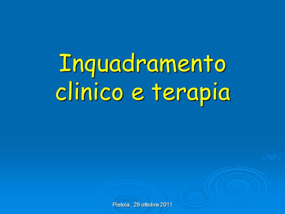 Inquadramento clinico e terapia