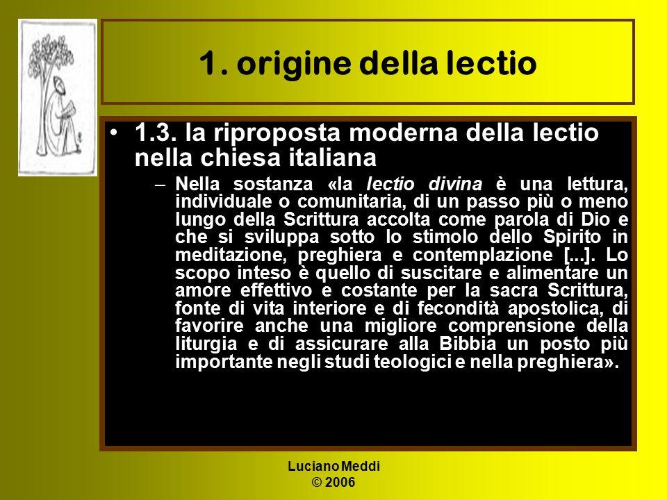 1. origine della lectio 1.3. la riproposta moderna della lectio nella chiesa italiana.