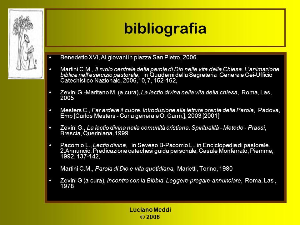 bibliografia Benedetto XVI, Ai giovani in piazza San Pietro, 2006.