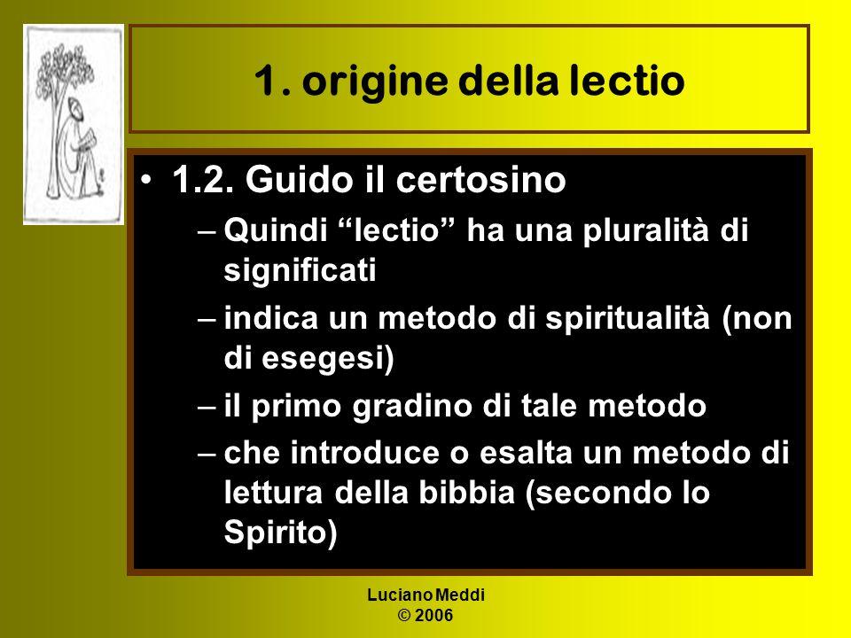 1. origine della lectio 1.2. Guido il certosino