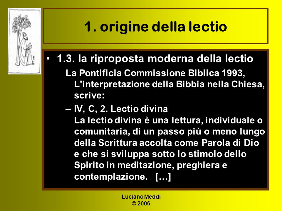1. origine della lectio 1.3. la riproposta moderna della lectio