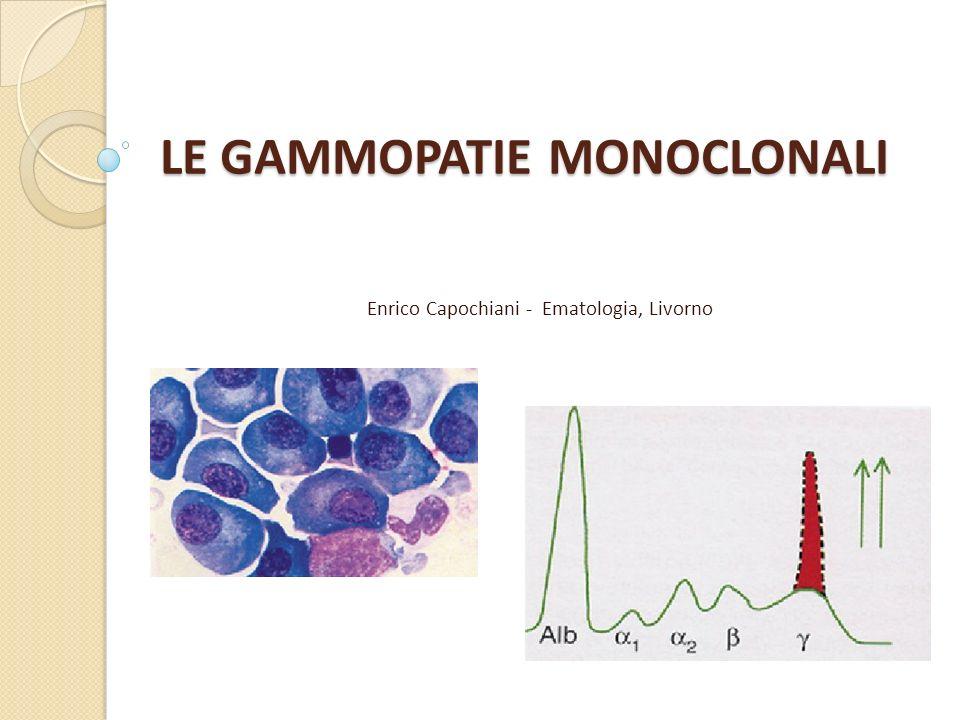 LE GAMMOPATIE MONOCLONALI