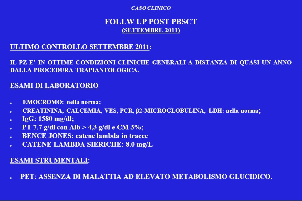 FOLLW UP POST PBSCT ULTIMO CONTROLLO SETTEMBRE 2011: