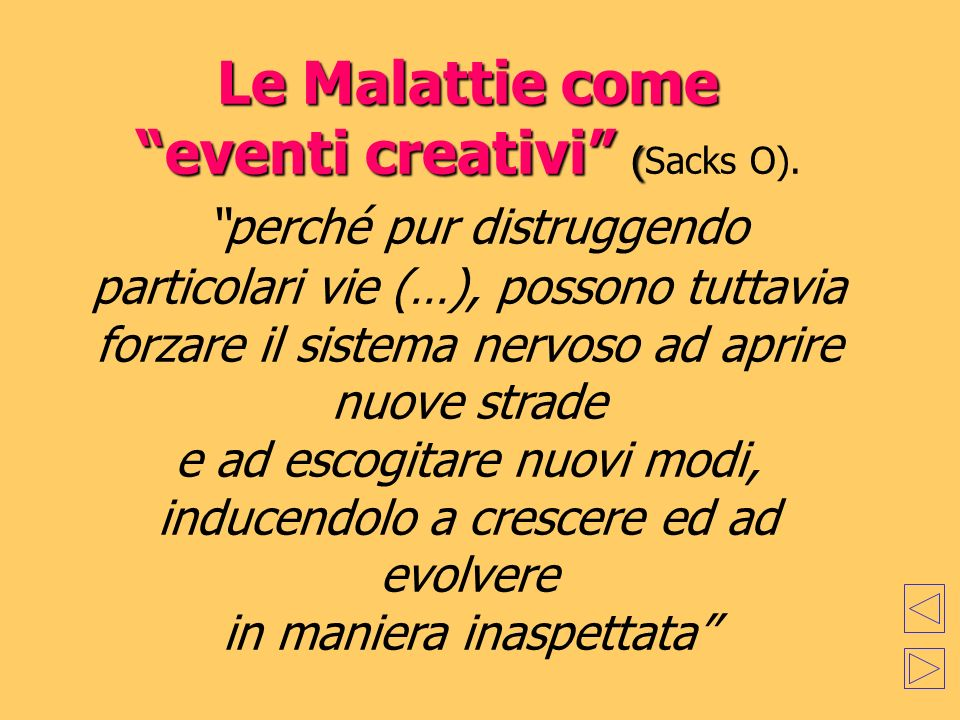 Le Malattie come eventi creativi (Sacks O)
