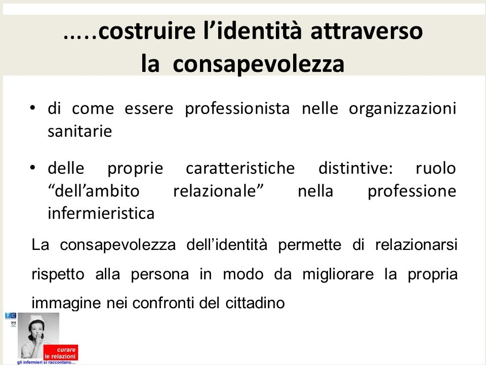 …..costruire l'identità attraverso la consapevolezza