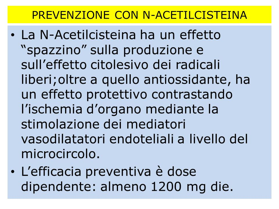 PREVENZIONE CON N-ACETILCISTEINA
