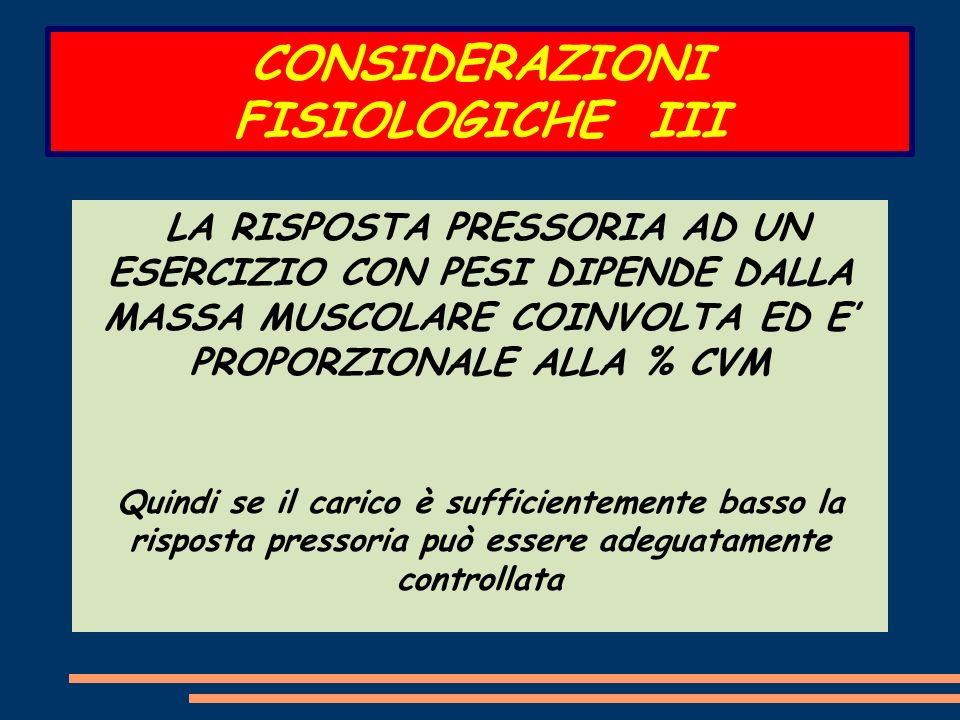 CONSIDERAZIONI FISIOLOGICHE III