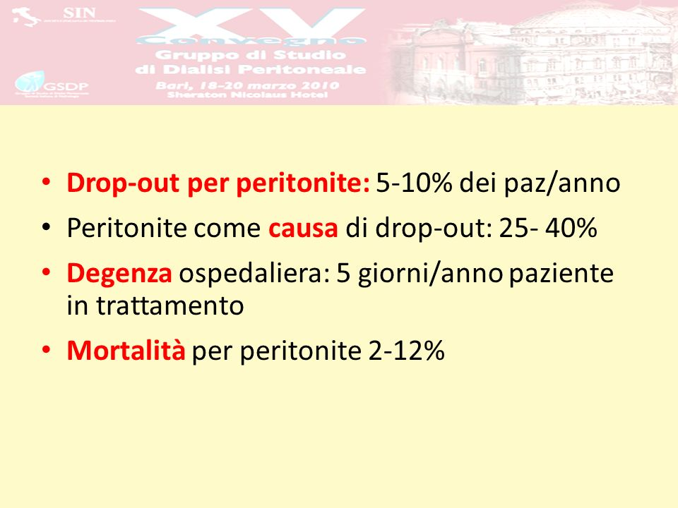 Drop-out per peritonite: 5-10% dei paz/anno