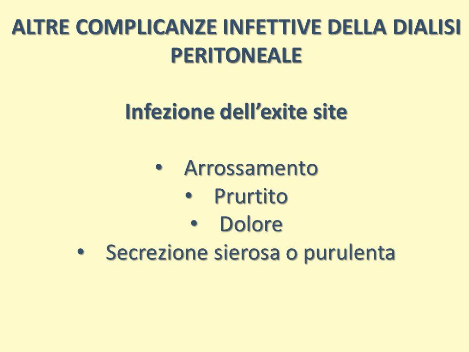 ALTRE COMPLICANZE INFETTIVE DELLA DIALISI PERITONEALE