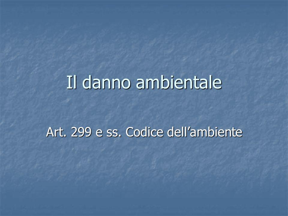 Art. 299 e ss. Codice dell'ambiente
