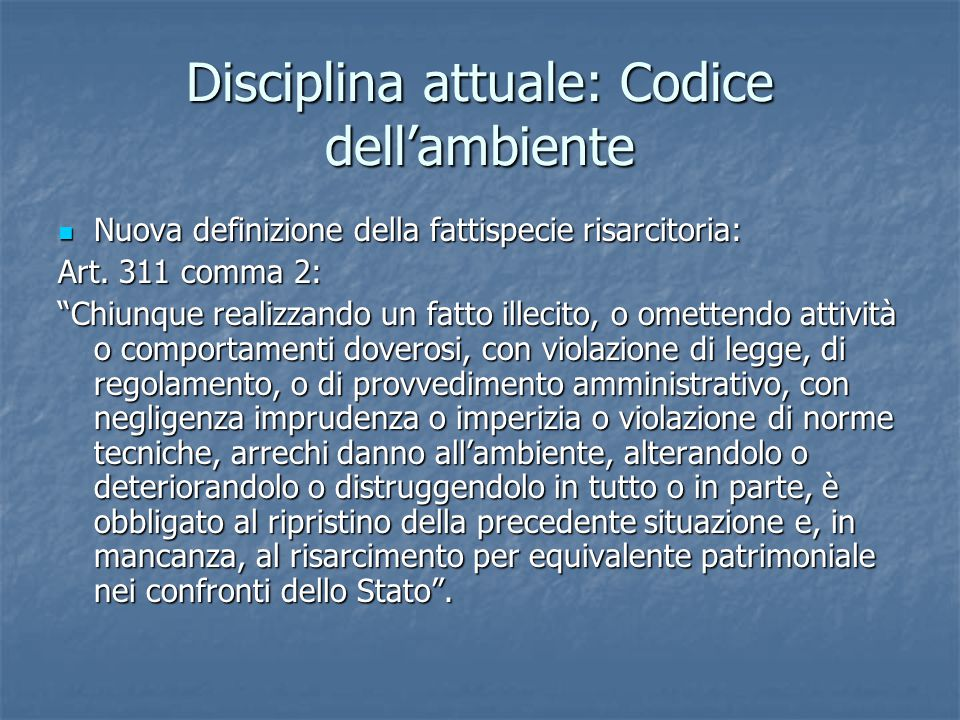 Disciplina attuale: Codice dell'ambiente