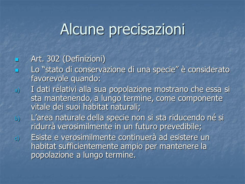 Alcune precisazioni Art. 302 (Definizioni)