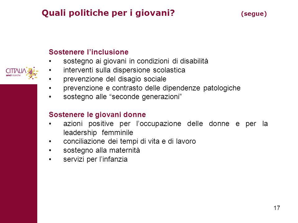 Quali politiche per i giovani (segue)