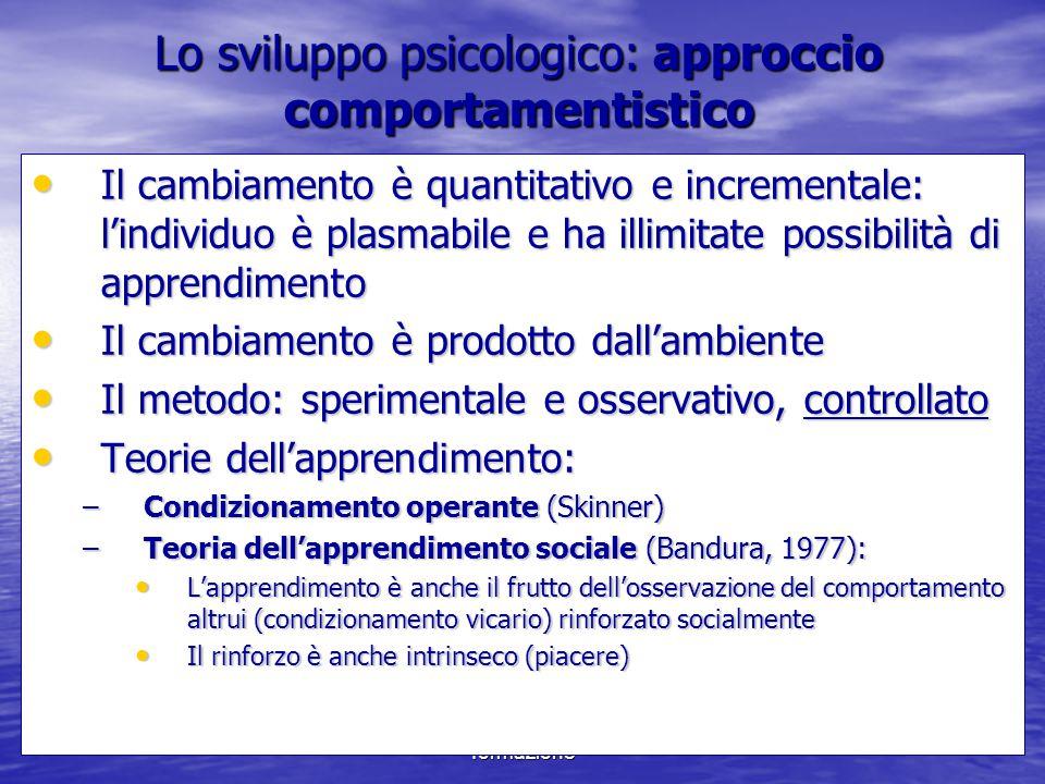 Lo sviluppo psicologico: approccio comportamentistico