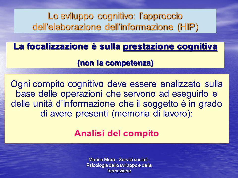 La focalizzazione è sulla prestazione cognitiva