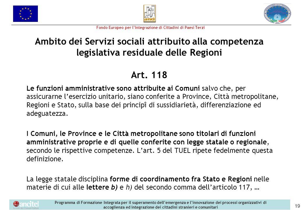 Ambito dei Servizi sociali attribuito alla competenza legislativa residuale delle Regioni Art. 118
