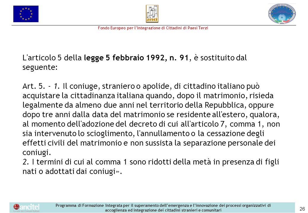 L articolo 5 della legge 5 febbraio 1992, n