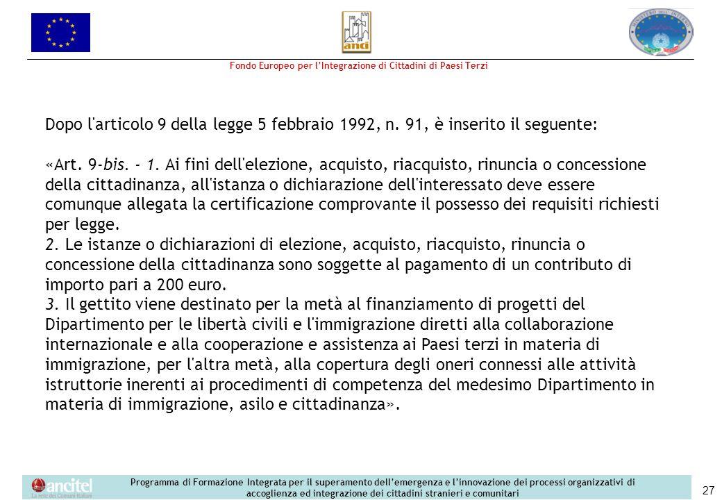 Dopo l articolo 9 della legge 5 febbraio 1992, n