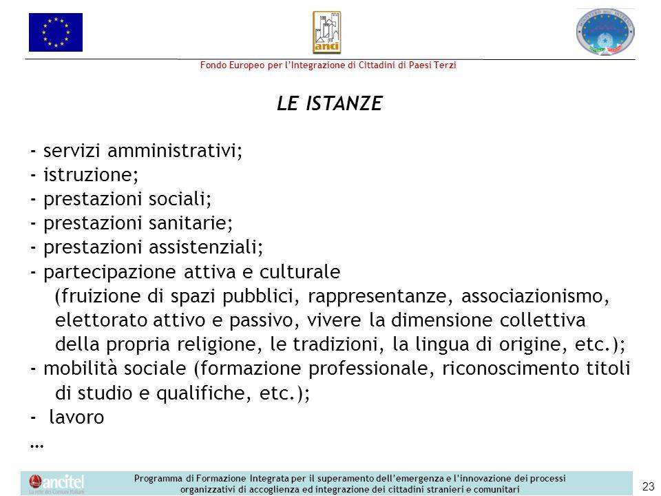 - servizi amministrativi; - istruzione; - prestazioni sociali;
