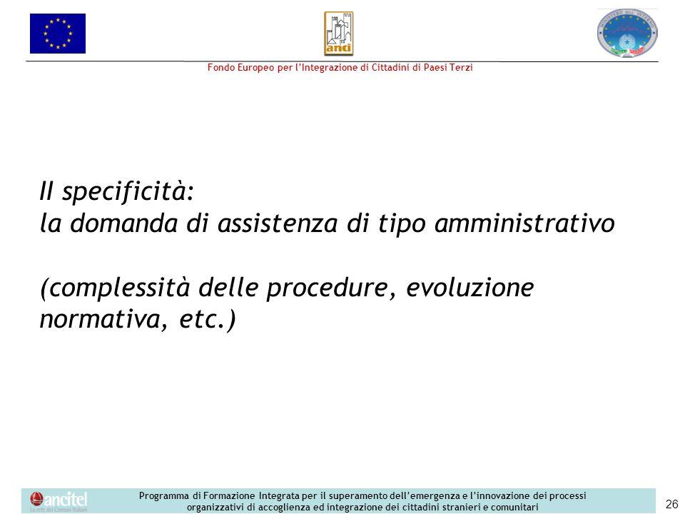 la domanda di assistenza di tipo amministrativo