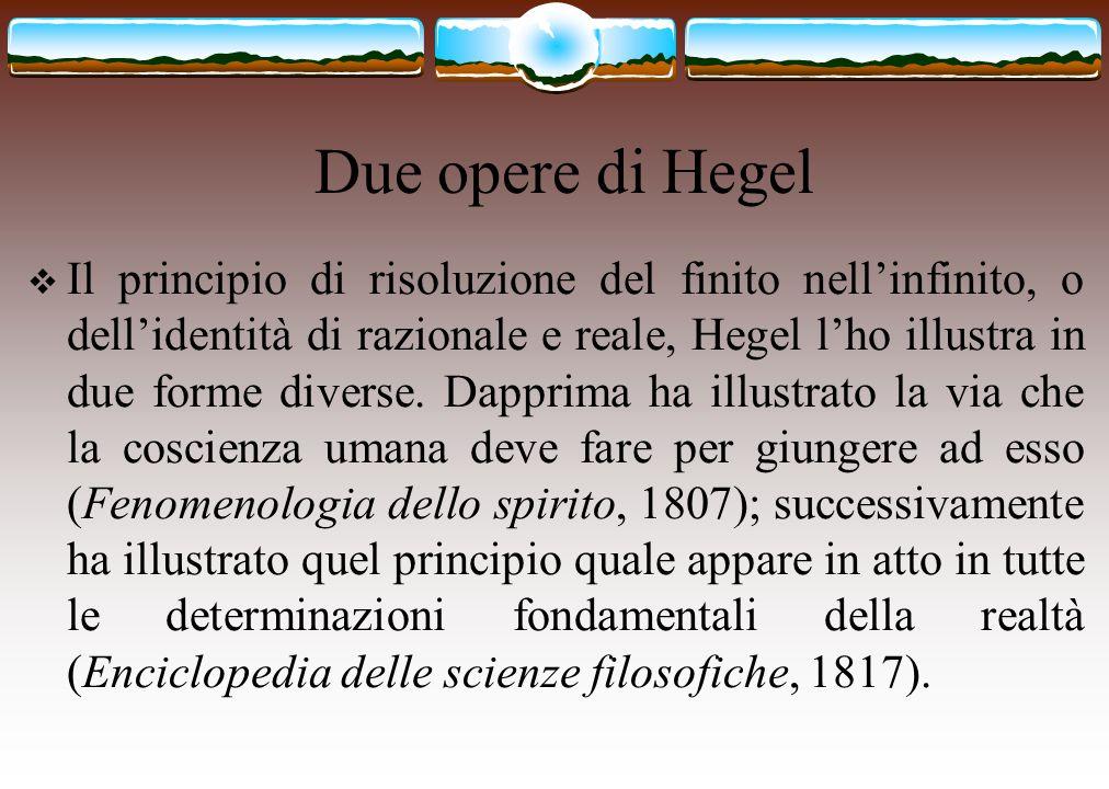 Due opere di Hegel