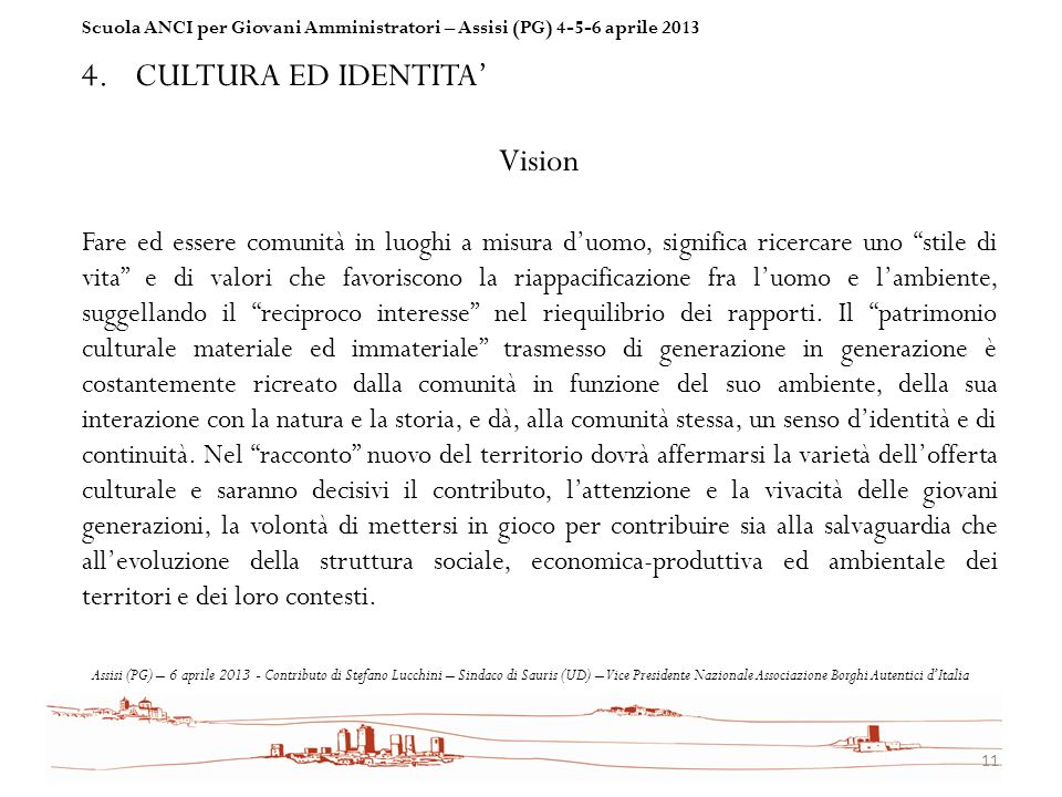 CULTURA ED IDENTITA' Vision