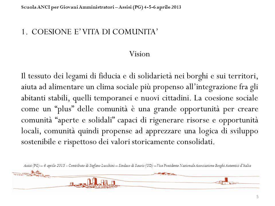 COESIONE E' VITA DI COMUNITA' Vision