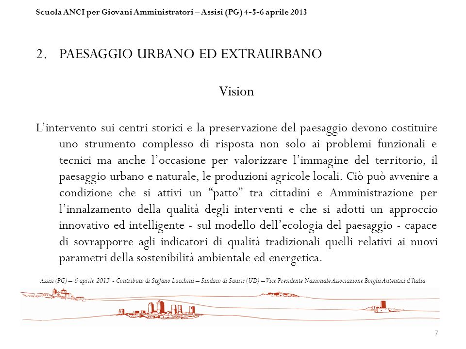 PAESAGGIO URBANO ED EXTRAURBANO Vision