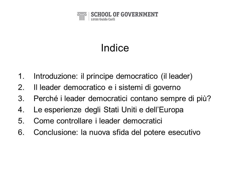 Indice Introduzione: il principe democratico (il leader)