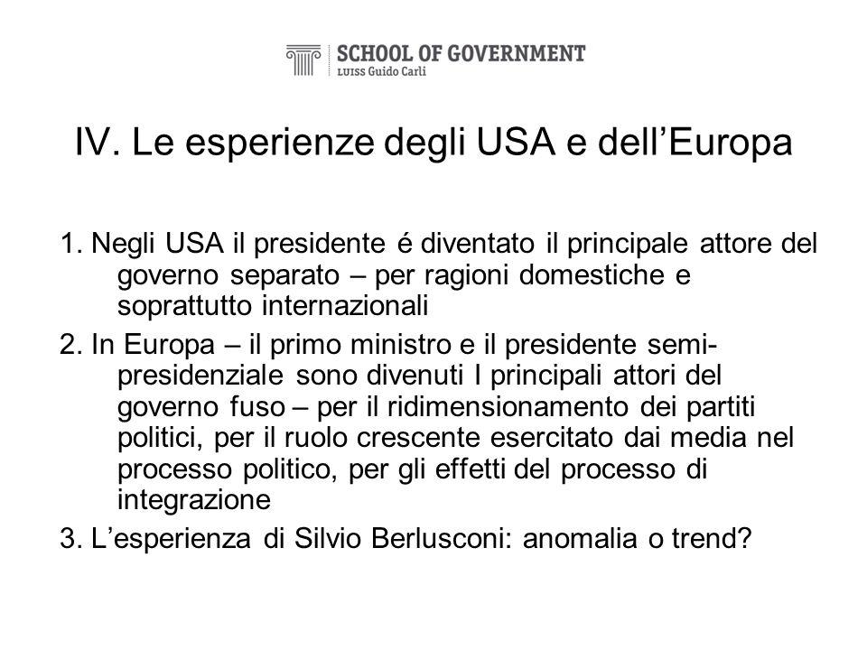 IV. Le esperienze degli USA e dell'Europa
