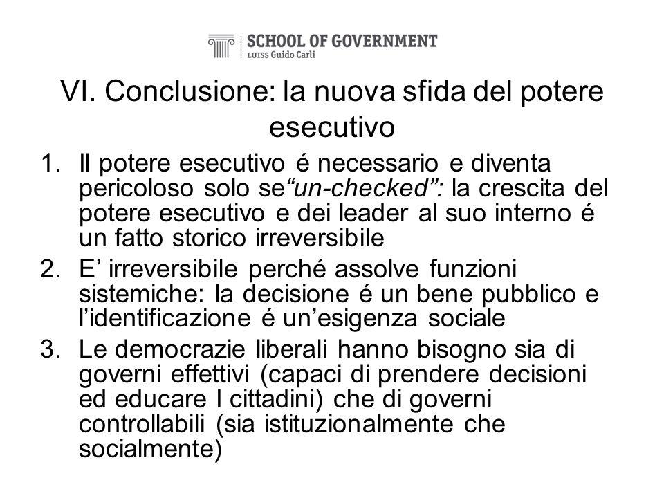 VI. Conclusione: la nuova sfida del potere esecutivo