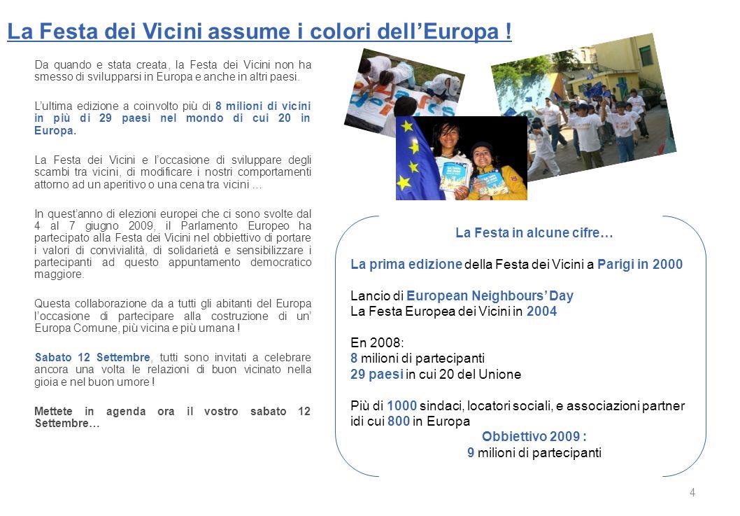 Sommario p. 4 - La Festa dei Vicini assume i colori dell'Europa. p