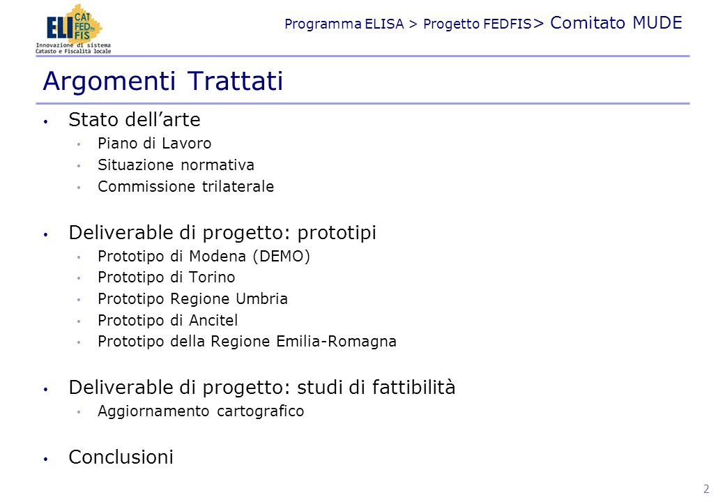 Argomenti Trattati Stato dell'arte Deliverable di progetto: prototipi