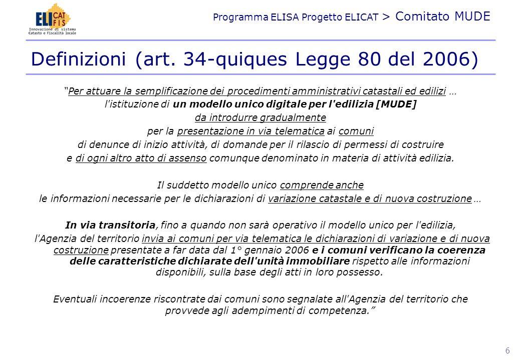 Definizioni (art. 34-quiques Legge 80 del 2006)