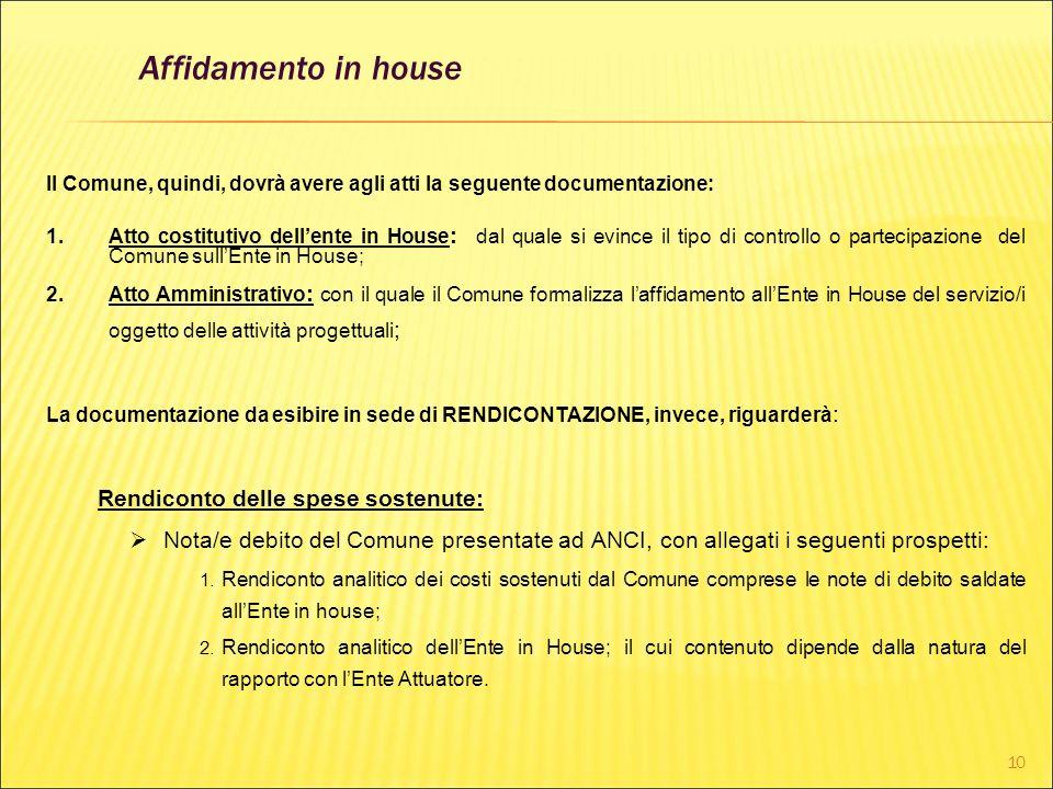 Affidamento in house Rendiconto delle spese sostenute: