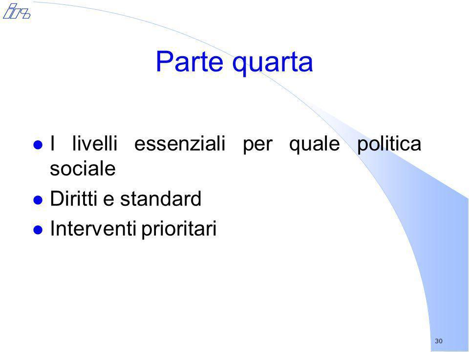 Parte quarta I livelli essenziali per quale politica sociale