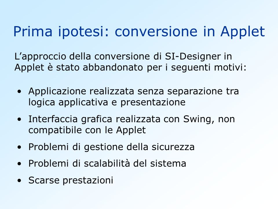 Prima ipotesi: conversione in Applet
