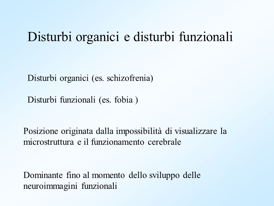 Disturbi organici e disturbi funzionali
