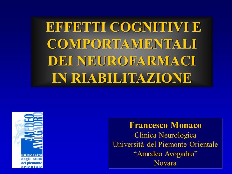 EFFETTI COGNITIVI E COMPORTAMENTALI DEI NEUROFARMACI