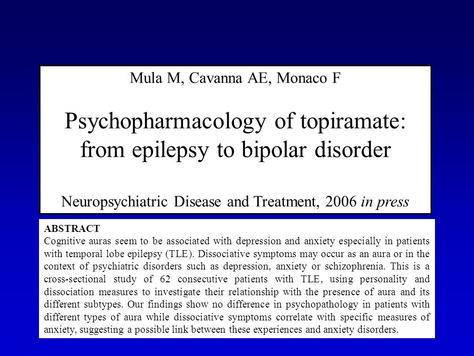 Psychopharmacology of topiramate: from epilepsy to bipolar disorder
