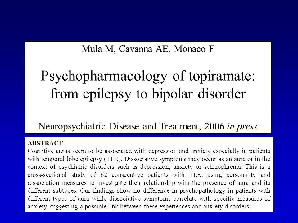 Psychopharmacology of topiramate: from epilepsy to bipolar disorder